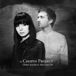 CD ARNALDS O./ALICE SARA OTT - THE CHOPIN PROJECT