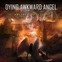 CD DYING AWKWARD ANGEL - ABSENCE OF LIGHT