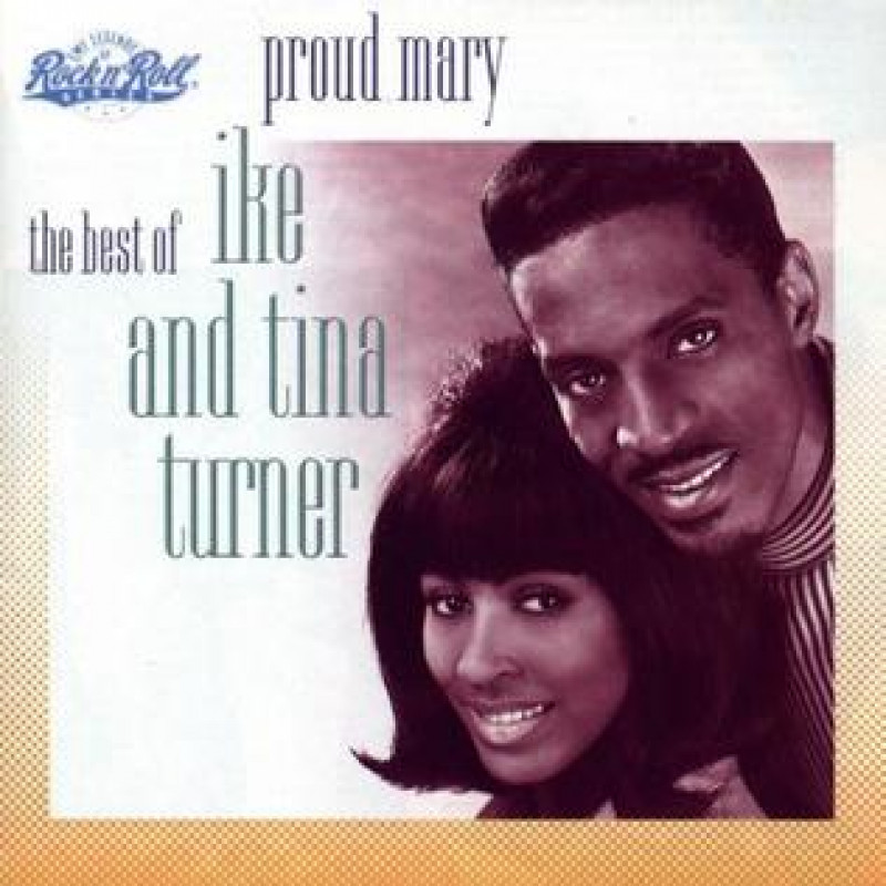 CD TURNER TINA & IKE - PROUD MARY/BEST OF