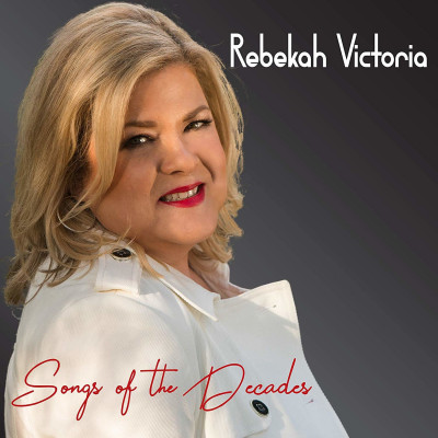 CD VICTORIA, REBEKAH - SONGS OF THE DECADES