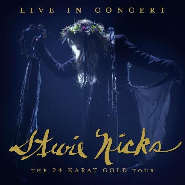 CD NICKS, STEVIE - LIVE IN CONCERT: THE 24 KARAT GOLD TOUR (2CD+DVD)
