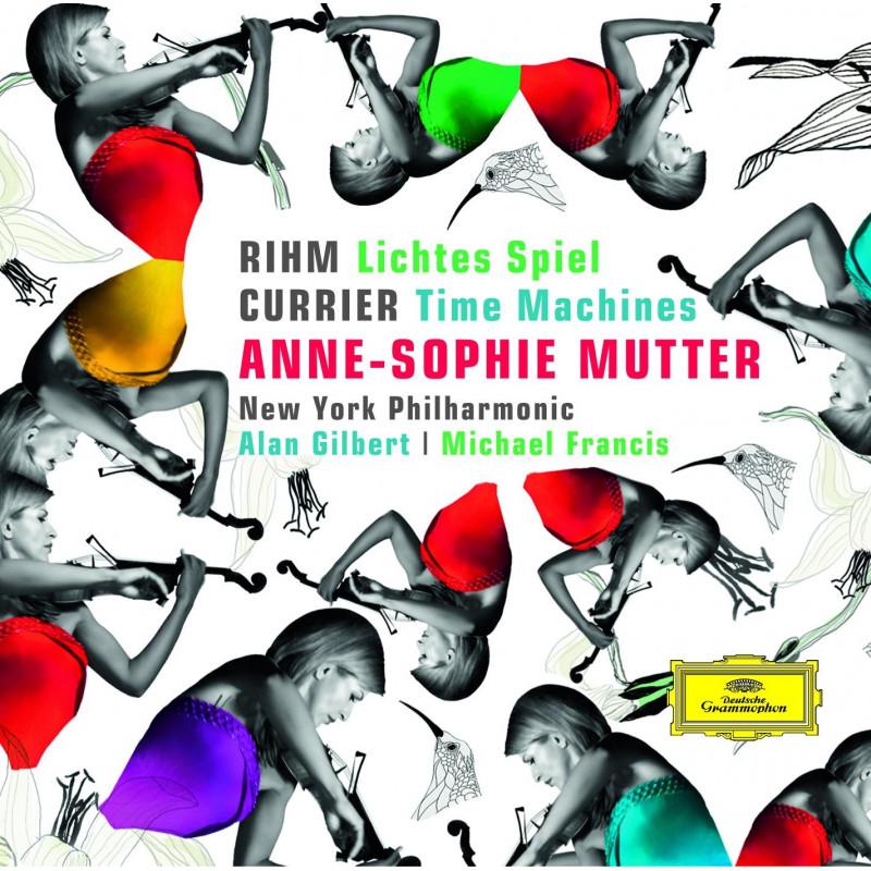 CD MUTTER ANNE SOPHIE - RIHM:LICHTES SPIEL/CURRIER:TIME MACHINE