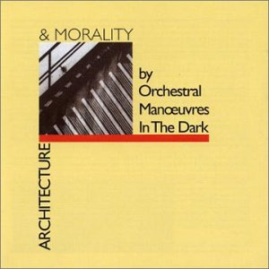 CD O.M.D. - ARCHITECTURE + MORALITY