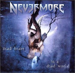 CD NEVERMORE - Dead Heart In A Dead World