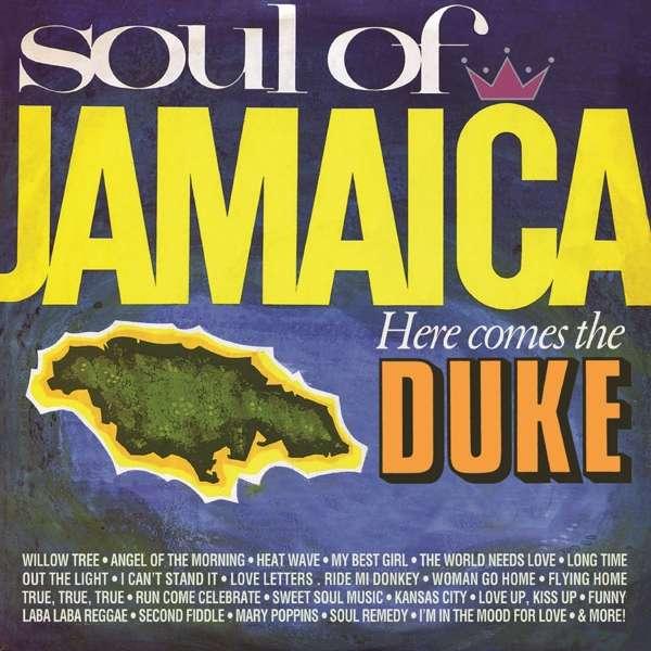 CD V/A - SOUL OF JAMAICA/ HERE COMES THE DUKE