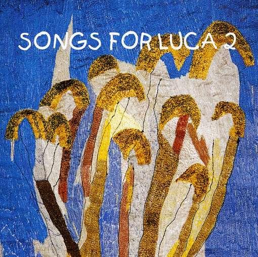 CD V/A - SONGS FOR LUCA 2