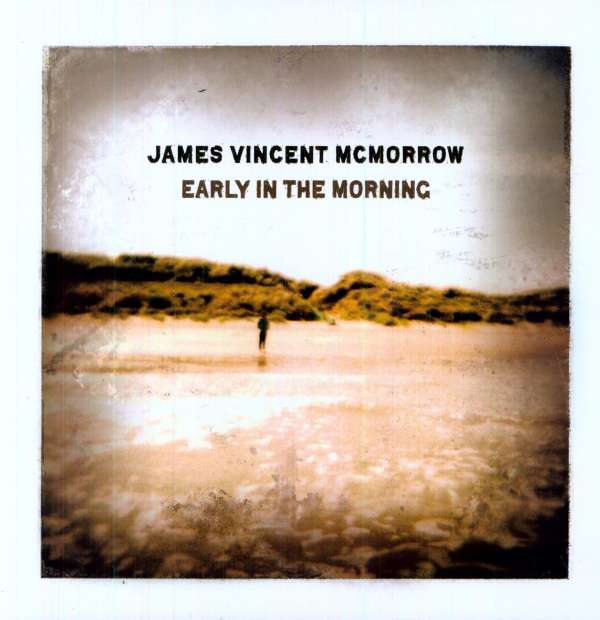 Vinyl MCMORROW, JAMES VINCENT - EARLY IN THE MORNING