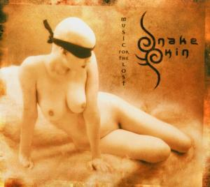 CD SNAKESKIN - MUSIC FOR THE LOST
