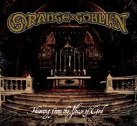 Vinyl ORANGE GOBLIN - THIEVING FROM THE HOUSE OF GOD