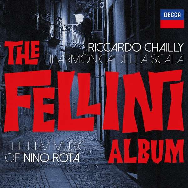 CD CHAILLY/FILARM.DELLA SCALA - THE FELLINI ALBUM