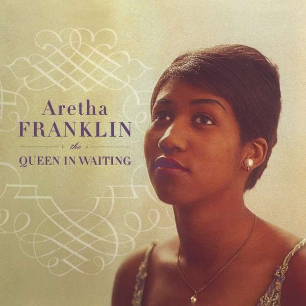 Aretha Franklin - CD The Queen in Waiting: The Columbia Years (1960–1965)