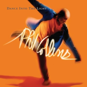 CD COLLINS, PHIL - DANCE INTO THE LIGHT