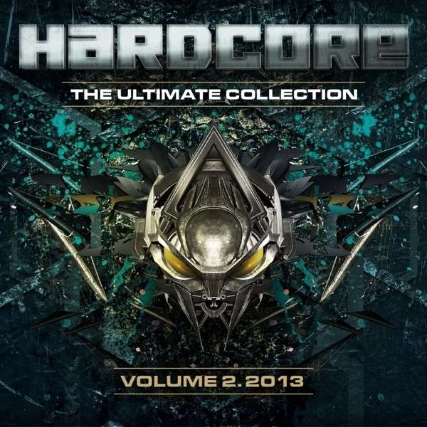 CD V/A - HARDCORE THE ULTIMATE COLLECTION VOL. 2 2013