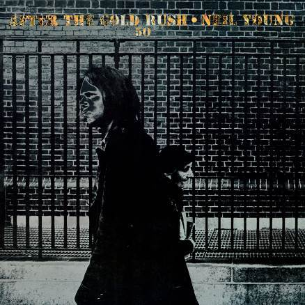 CD YOUNG, NEIL - AFTER THE GOLD RUSH (50TH ANNIVERSARY)