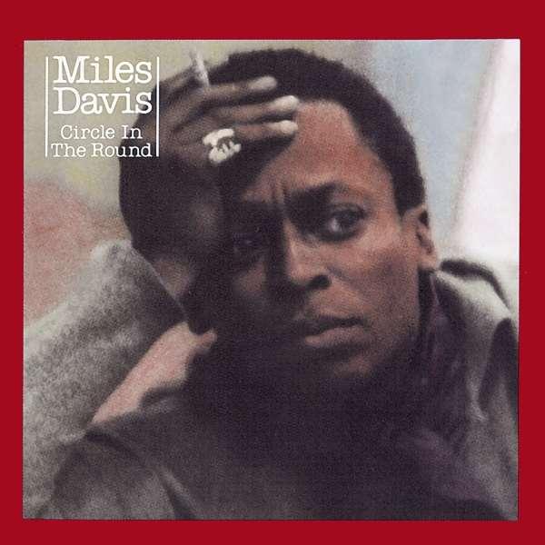 CD DAVIS, MILES - CIRCLE IN THE ROUND