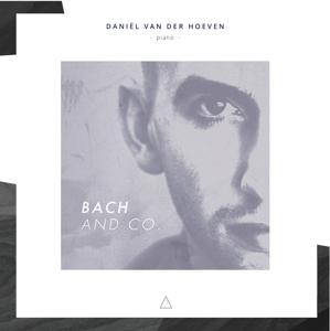 CD HOEVEN, DANIEL VAN DER - BACH AND CO.