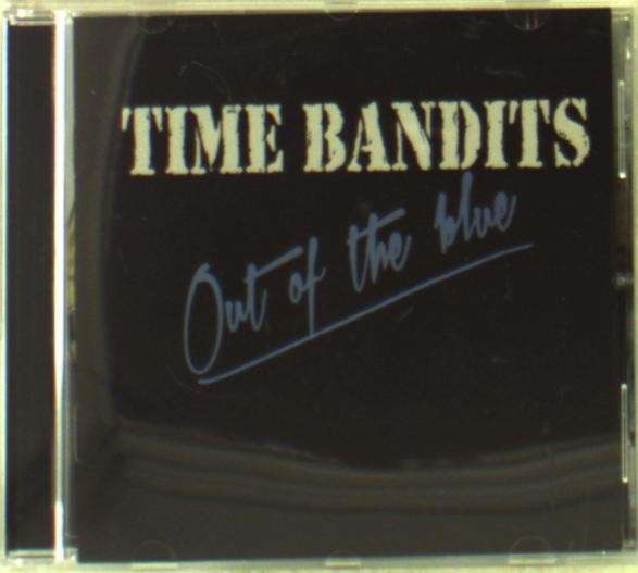 CD TIME BANDITS - OUT OF THE BLUE