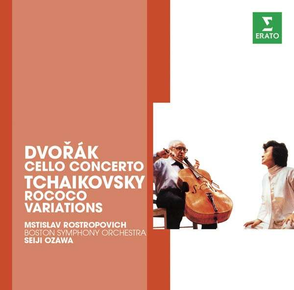 CD ROSTROPOVITSCH, MSTISLAV / SEIJI OZAWA - THE ERATO STORY. DVORAK: CELLO CONCERTO / TCHAIKOVSKI: ROCOCO VARIATIONS