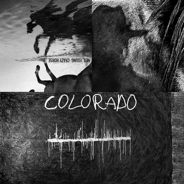 CD YOUNG, NEIL & CRAZY HORSE - COLORADO