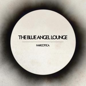 CD BLUE ANGEL LOUNGE - NARCOTICA