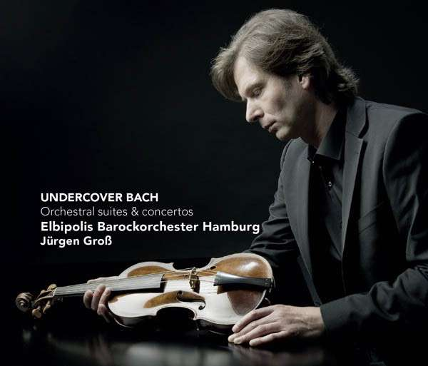 CD BACH, J.S. - UNDERCOVER BACH
