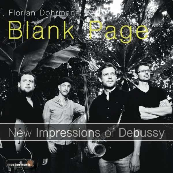 CD DOHRMANN, FLORIAN - BLANK PAGE - NEW IMPRESSIONS OF DEBUSSY