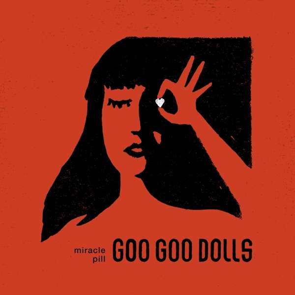 CD GOO GOO DOLLS, THE - MIRACLE PILL