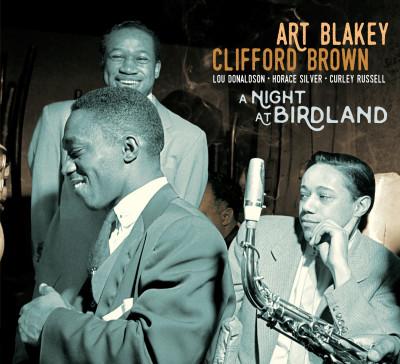 CD BLAKEY, ART & CLIFFORD BR - A NIGHT AT BIRDLAND