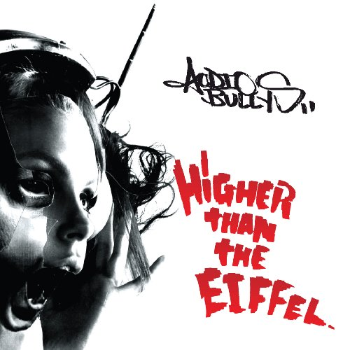 CD AUDIO BULLYS - HIGHER THAN THE EIFFEL
