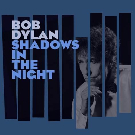 Bob Dylan - CD SHADOWS IN THE NIGHT