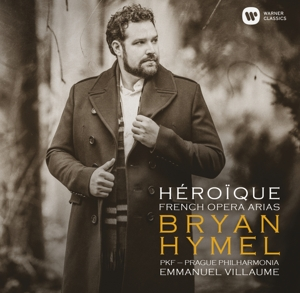 CD HYMEL, BRYAN - BRYAN HYMEL - 'HEROIQUE' - DEBUT RECITAL (ARIAS BY MEYERBEER, VERDI, ROSSINI, BERLIOZ, REYER, MASSENET, GOUNOD, BRUNEAU, RABAUD)