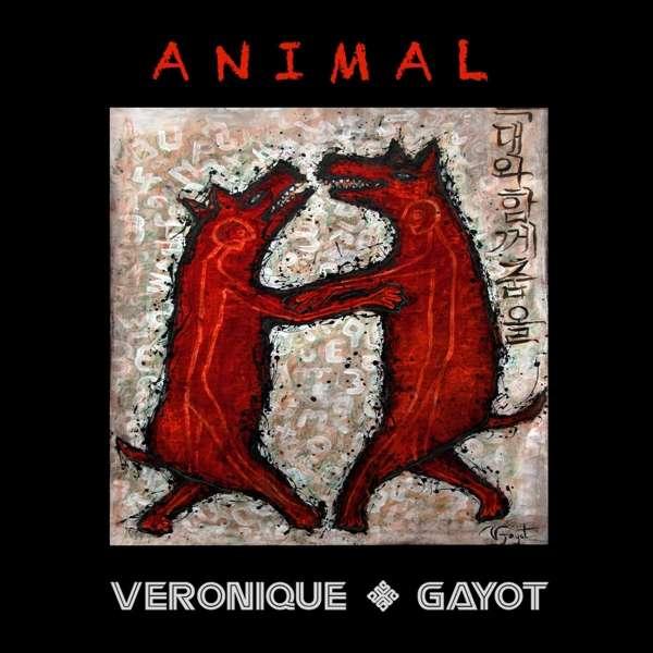 CD GAYOT, VERONIQUE - ANIMAL