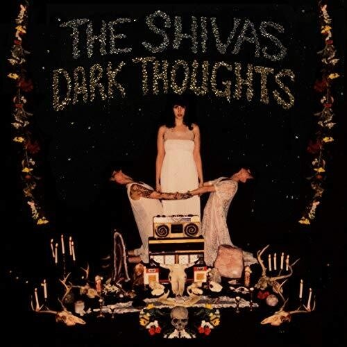 CD SHIVAS, THE - DARK THOUGHTS