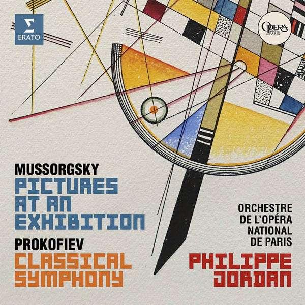 CD ORCHESTRE ET CHOEURS DE L'OPERA PARIS/PHILIPPE JORDAN - MUSSORGSKY: PICTURES AT AN EXHIBITION, PROKOFIEV: SYMPHONY NO. 1