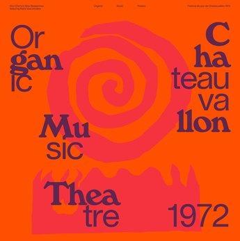 CD CHERRY, DON - NEW RESEARC - ORGANIC MUSIC THEATRE: FESTIVAL DE JAZZ DE CHATEAUVALLON 1972