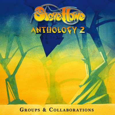 CD HOWE, STEVE - ANTHOLOGY 2: GROUPS & COLLABORATIONS