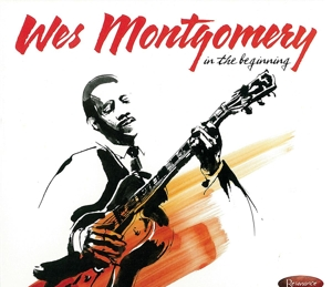 CD MONTGOMERY, WES - IN THE BEGINNING