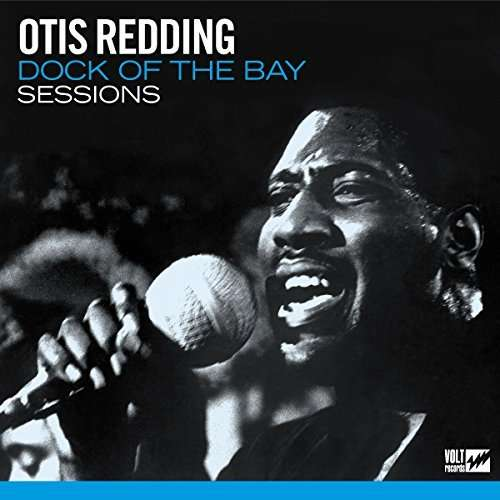 CD REDDING, OTIS - DOCK OF THE BAY SESSIONS