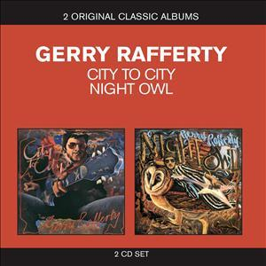 CD RAFFERTY, GERRY - GERRY RAFFERTY// CITY TO CITY/ NIGHT OWL