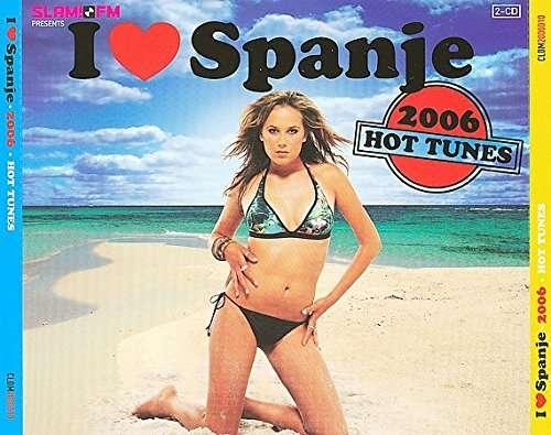 CD V/A - I LOVE SPANJE 2006