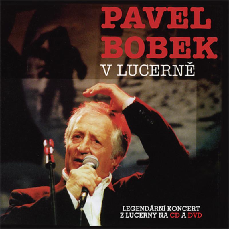 CD BOBEK PAVEL - V LUCERNE/DVD