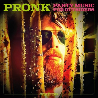 CD PRONK - PARTY MUSIC FOR OUTSIDERS