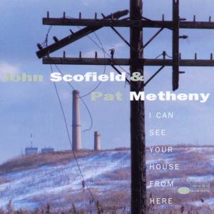 CD SCOFIELD & METHENY - I CAN SEE YOUR HO..