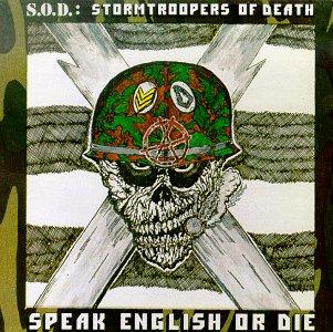 CD S.O.D. - SPEAK ENGLISH OR DIE