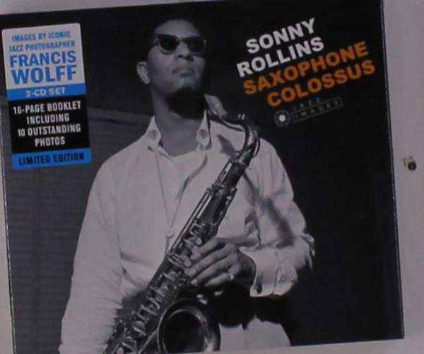 CD ROLLINS, SONNY - SAXOPHONE COLOSSUS + THE SOUND OF SONNY + WAY OUT WEST + NEWK'S TIME