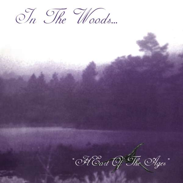 CD IN THE WOODS - HEART OF THE AGES