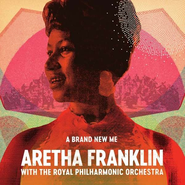 Aretha Franklin - CD Brand New Me: Aretha Franklin (with the Royal Philharmonic Orchestra)
