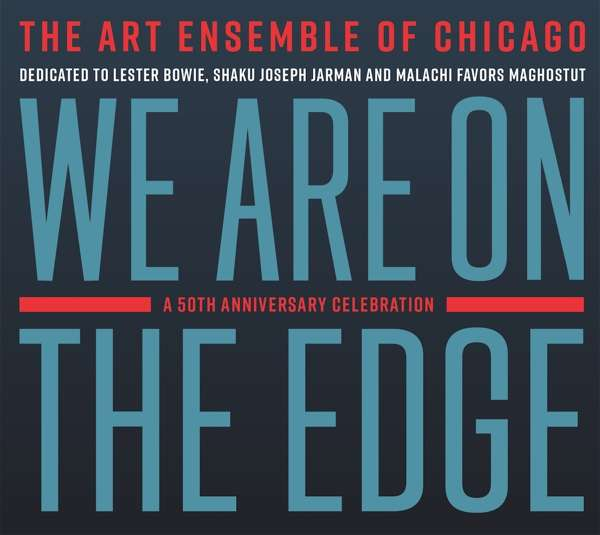 Art Ensemble of Chicago - CD WE ARE ON THE EDGE