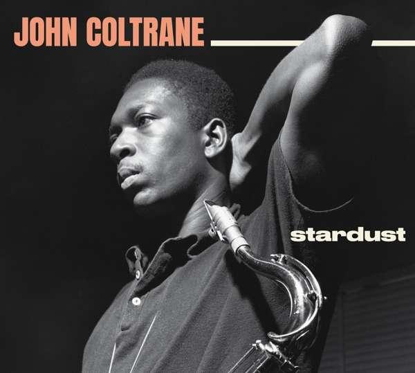 CD COLTRANE, JOHN - STARDUST/STANDARD COLTRANE