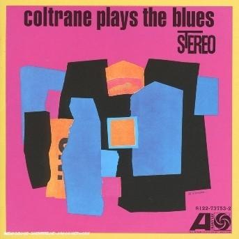 CD COLTRANE, JOHN - COLTRANE PLAYS THE BLUES
